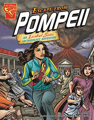 Escape from Pompeii By Collins, Terry/ Martin, Cynthia (ILT)/ Schulz, Barbara (ILT)